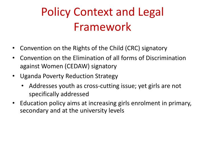Policy context and legal framework