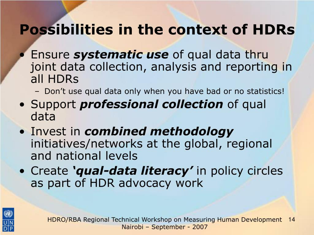 Possibilities in the context of HDRs