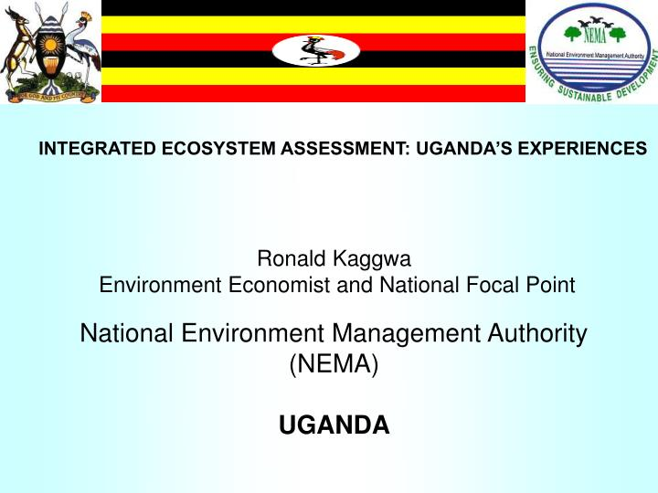 Integrated ecosystem assessment uganda s experiences l.jpg