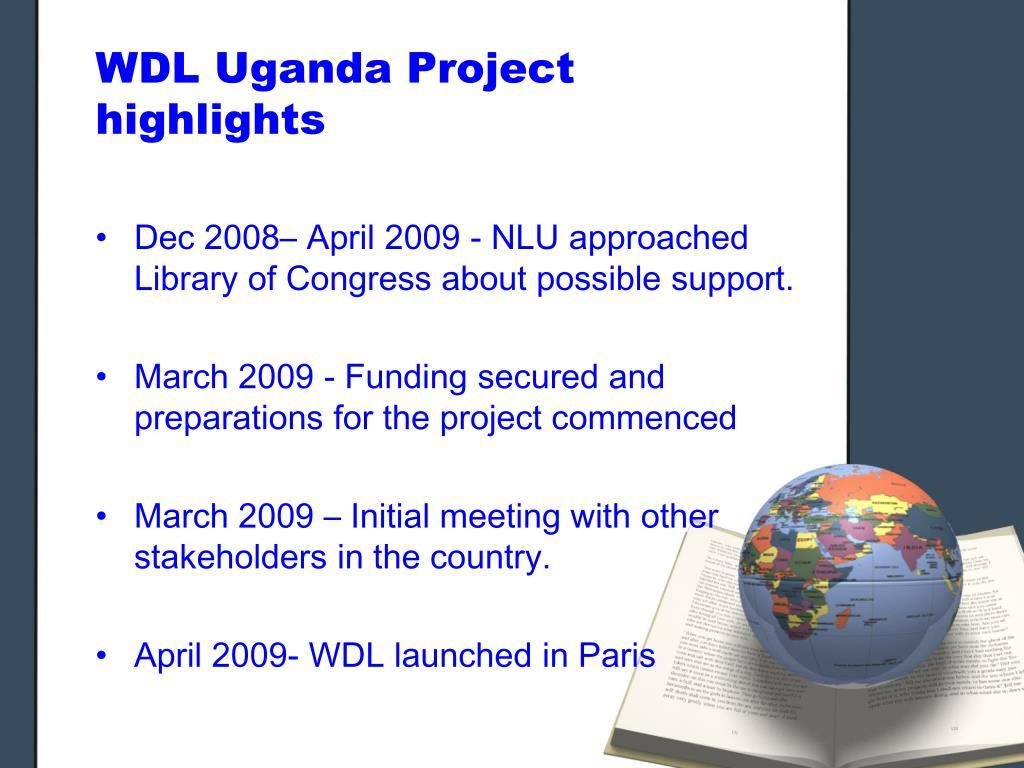 WDL Uganda Project highlights