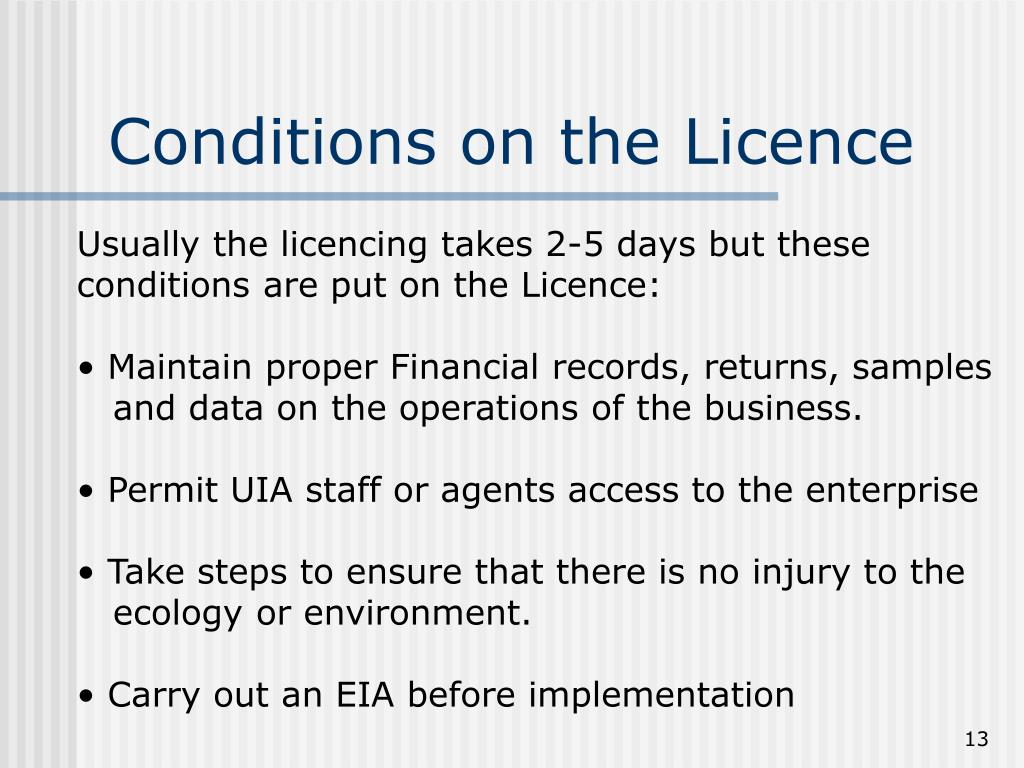 Conditions on the Licence