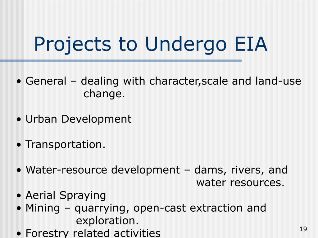 Projects to Undergo EIA