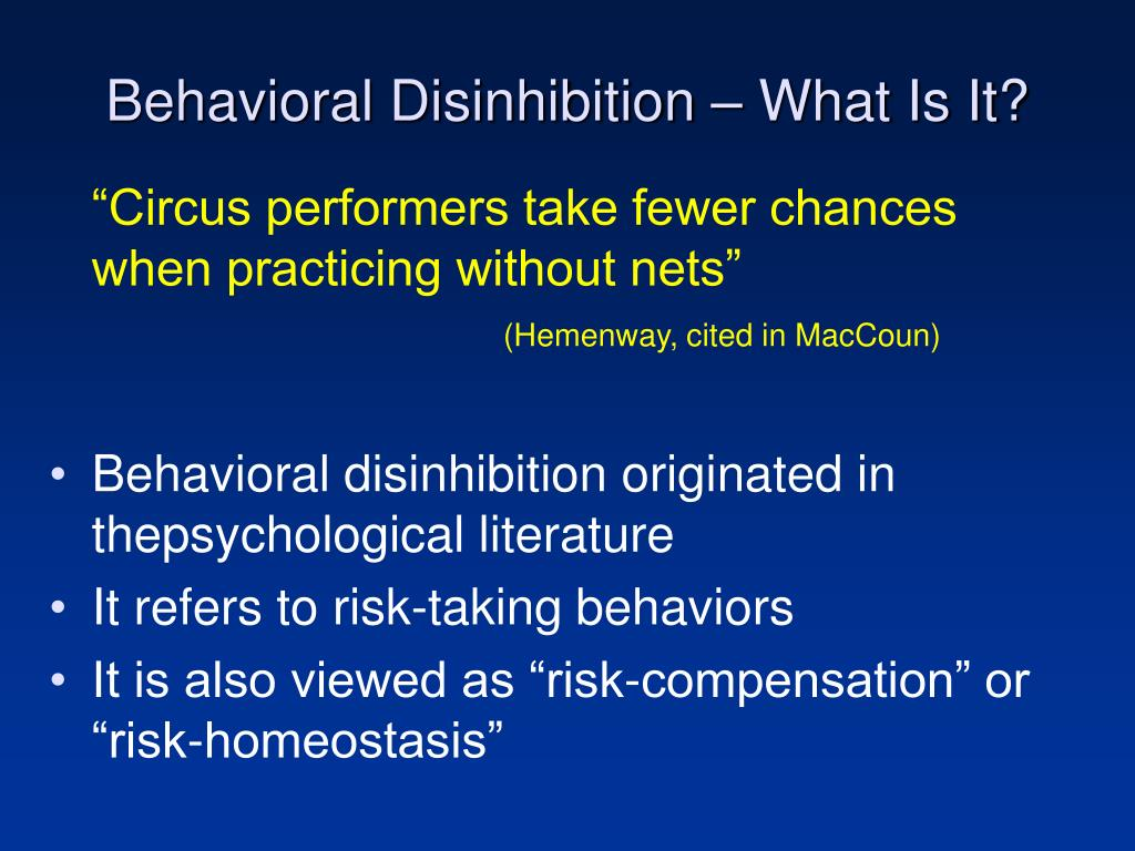 Behavioral Disinhibition – What Is It?