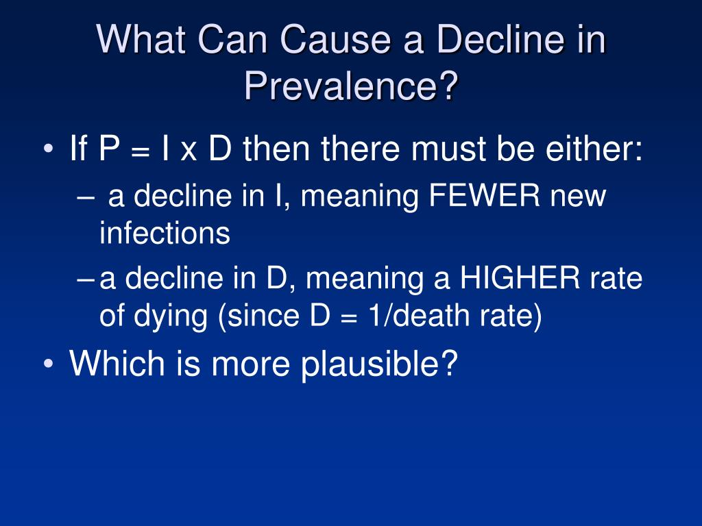 What Can Cause a Decline in Prevalence?