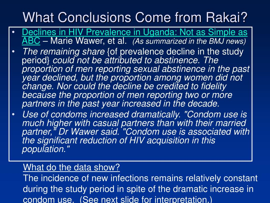 What Conclusions Come from Rakai?
