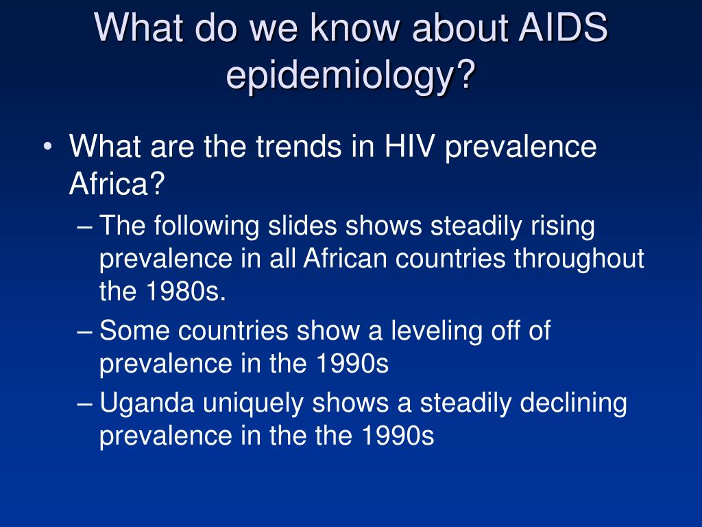What do we know about AIDS epidemiology?