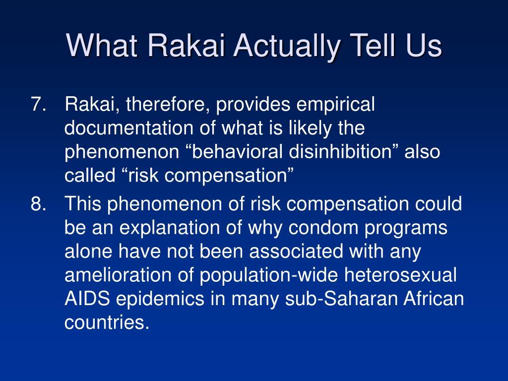 What Rakai Actually Tell Us