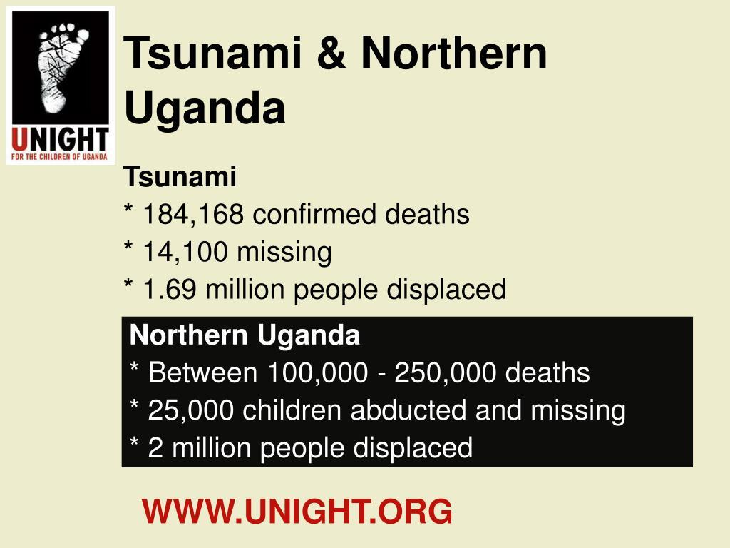 Tsunami & Northern Uganda