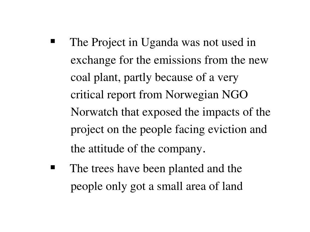 The Project in Uganda was not used in
