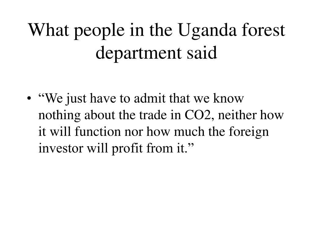 What people in the Uganda forest department said