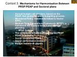 context 3 mechanisms for harmonisation between prsp peap and sectoral plans