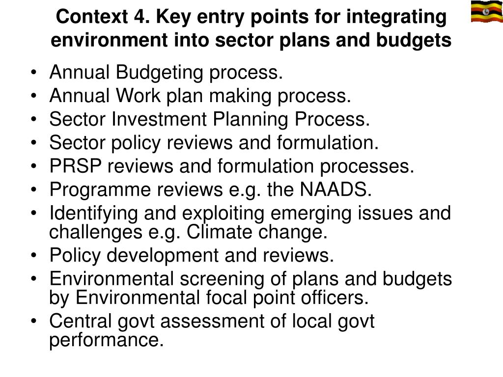 Context 4. Key entry points for integrating environment into sector plans and budgets