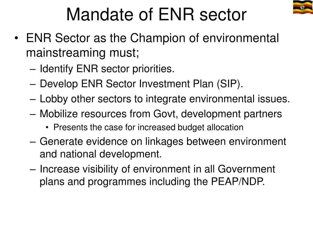 Mandate of ENR sector
