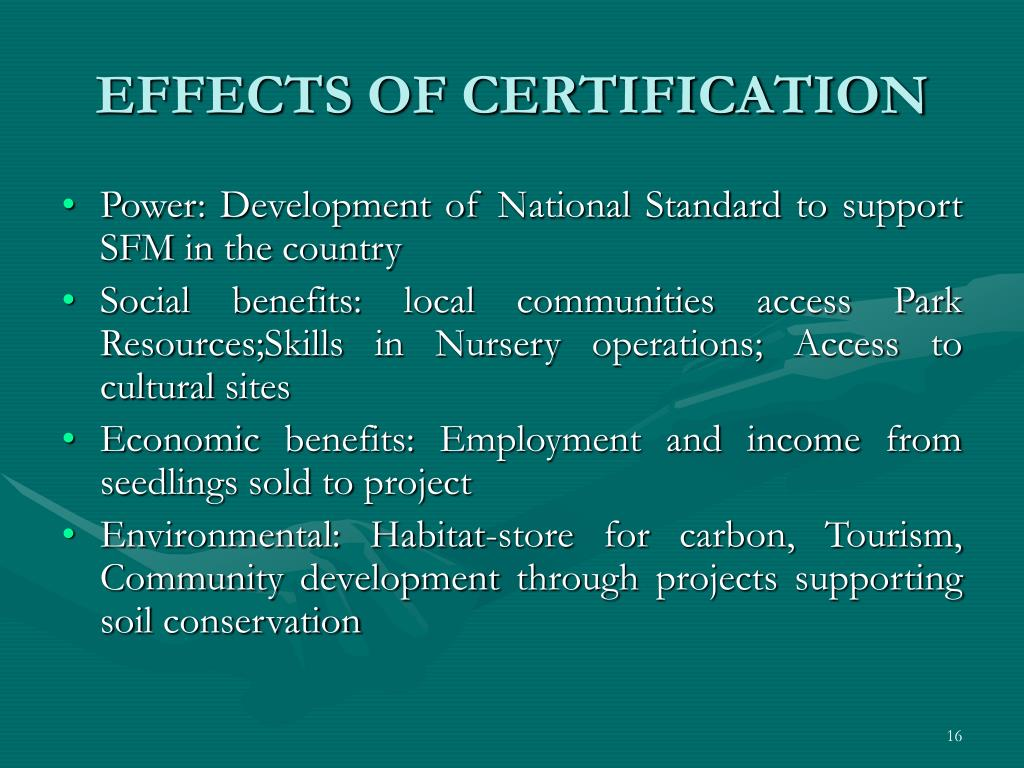 EFFECTS OF CERTIFICATION