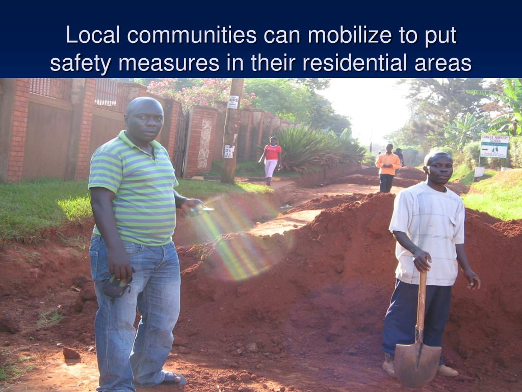 Local communities can mobilize to put safety measures in their residential areas