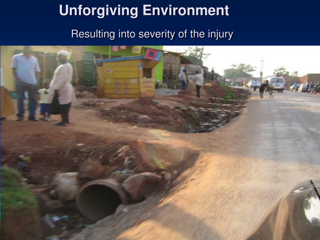 Unforgiving Environment