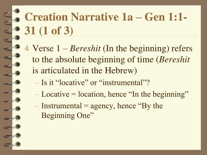 Creation Narrative 1a – Gen 1:1-31 (1 of 3)
