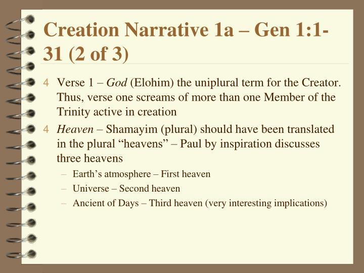 Creation Narrative 1a – Gen 1:1-31 (2 of 3)