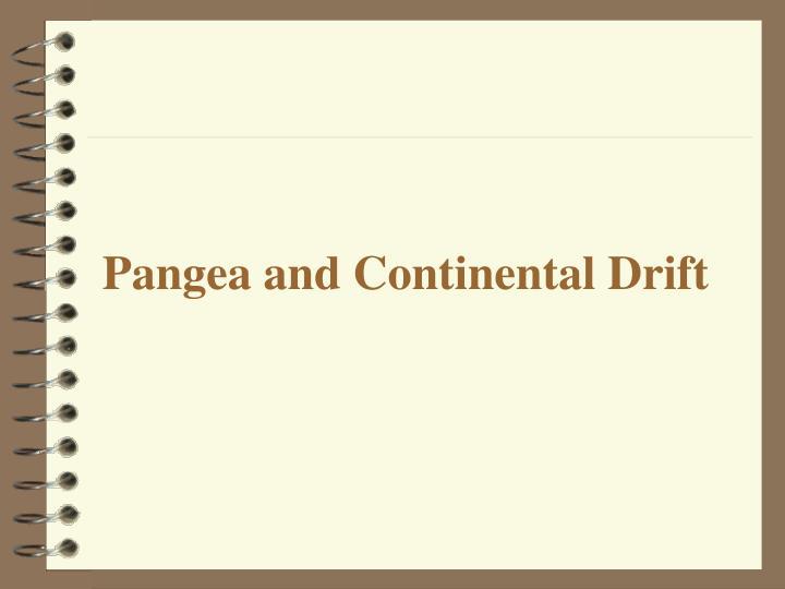 Pangea and Continental Drift