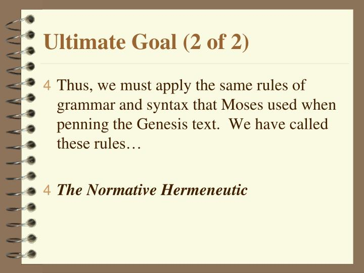 Ultimate Goal (2 of 2)