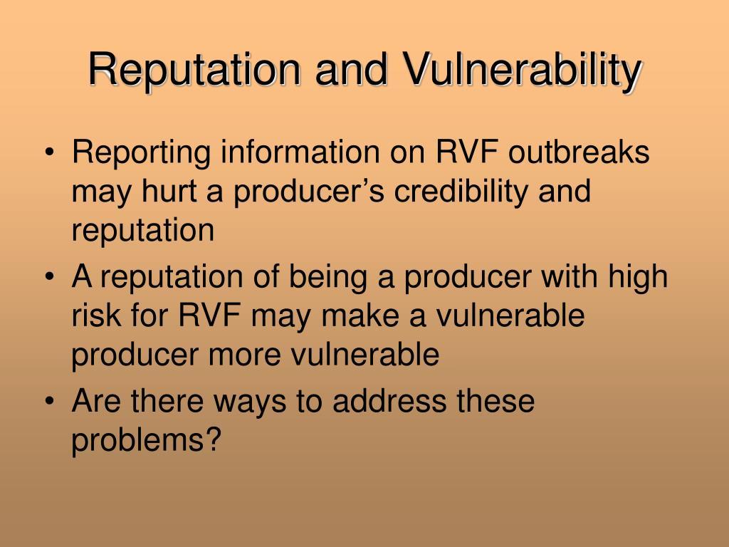 Reputation and Vulnerability