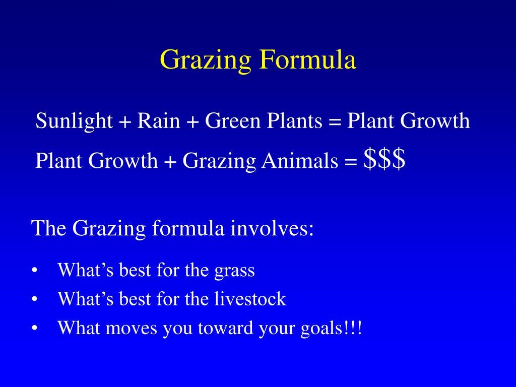 Grazing Formula