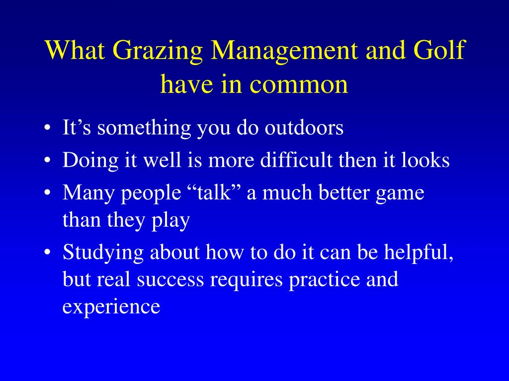 What Grazing Management and Golf have in common