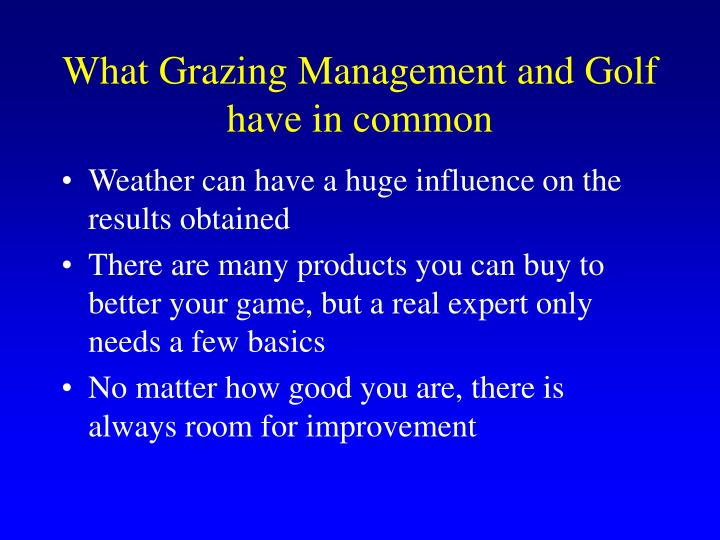 What grazing management and golf have in common3 l.jpg