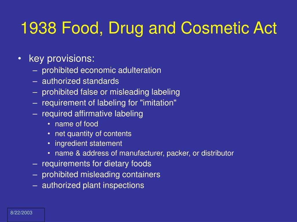 1938 Food, Drug and Cosmetic Act