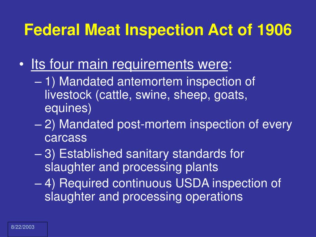 Federal Meat Inspection Act of 1906