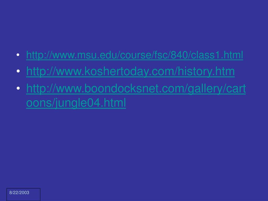 http://www.msu.edu/course/fsc/840/class1.html