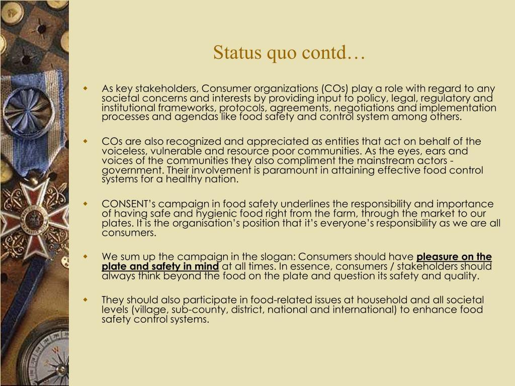 Status quo contd…
