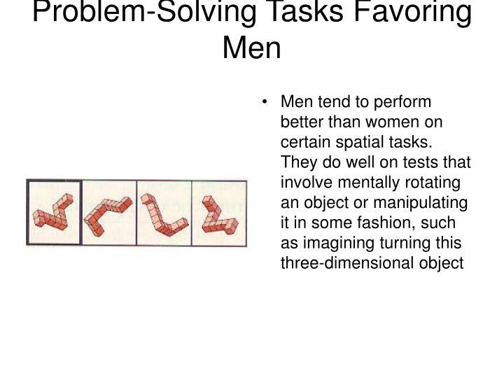 Problem-Solving Tasks Favoring Men