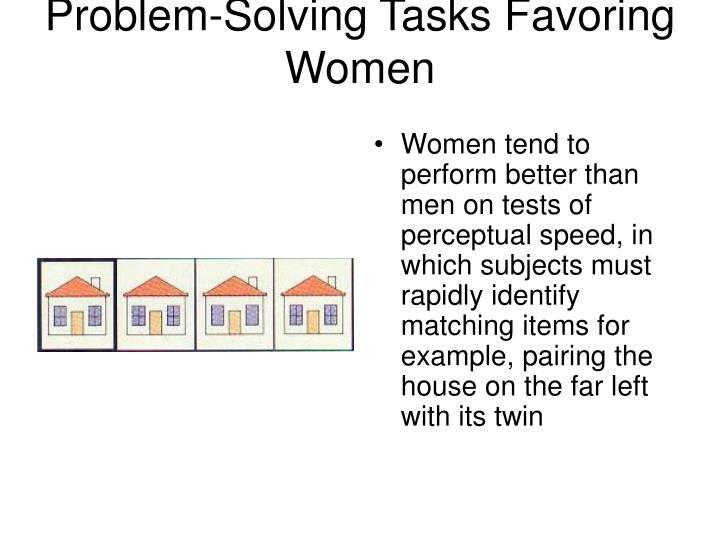 Problem-Solving Tasks Favoring Women