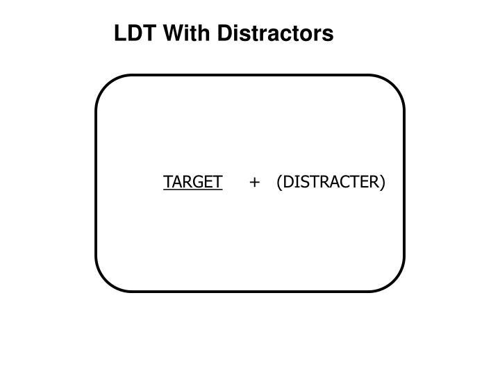 LDT With Distractors