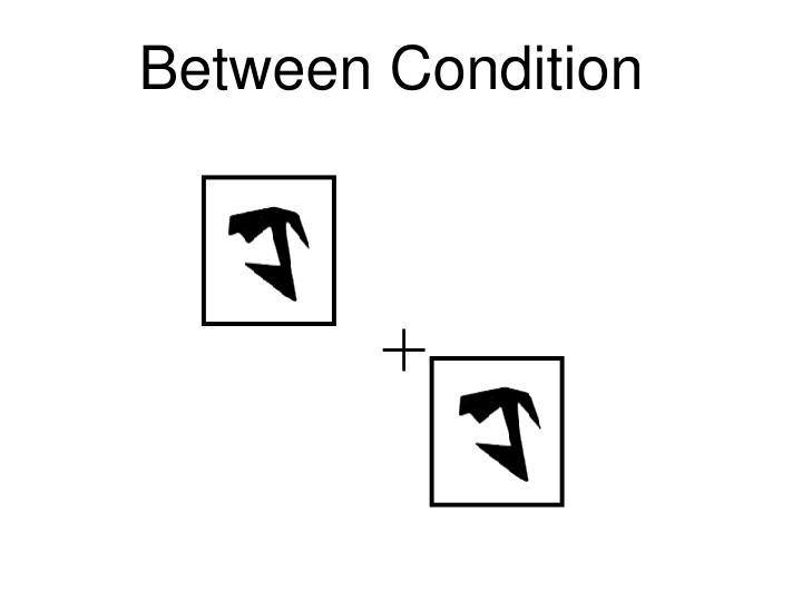 Between Condition