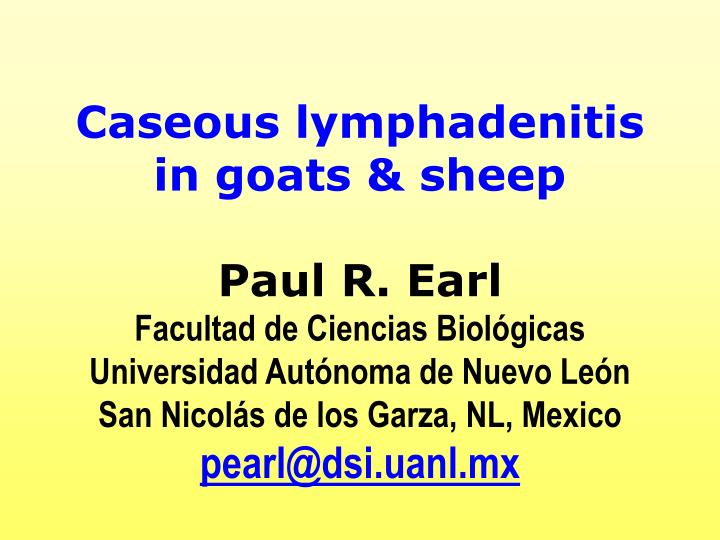 Caseous lymphadenitis in goats & sheep