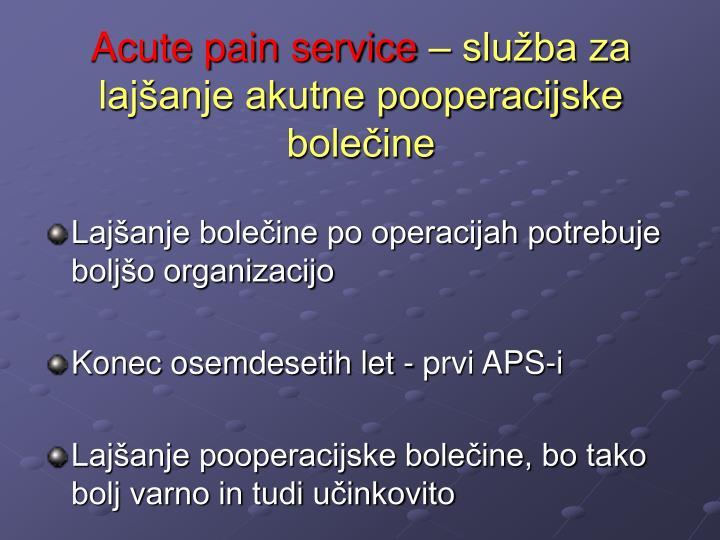 Acute pain service