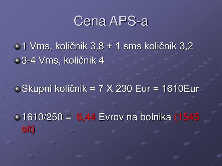 Cena APS-a