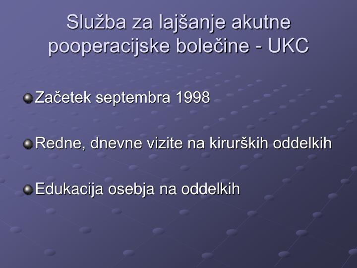 Služba za lajšanje akutne pooperacijske bolečine - UKC