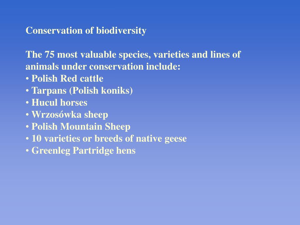 Conservation of biodiversity