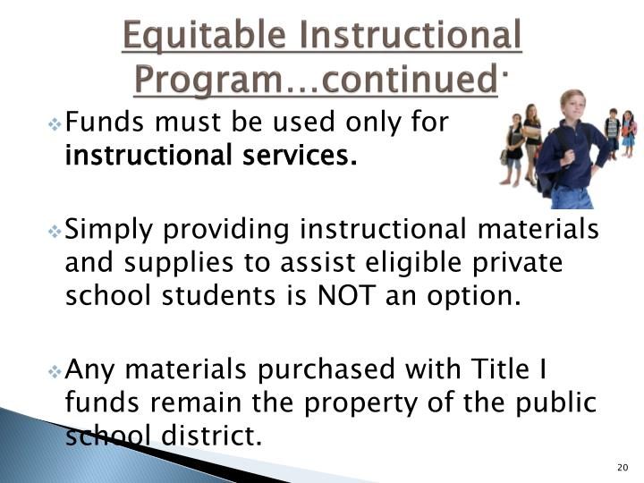 Equitable Instructional Program…continued: