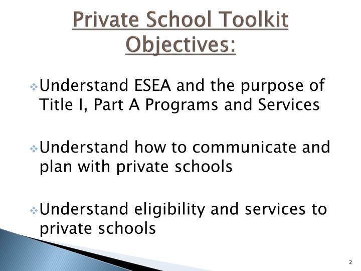 Private school toolkit objectives