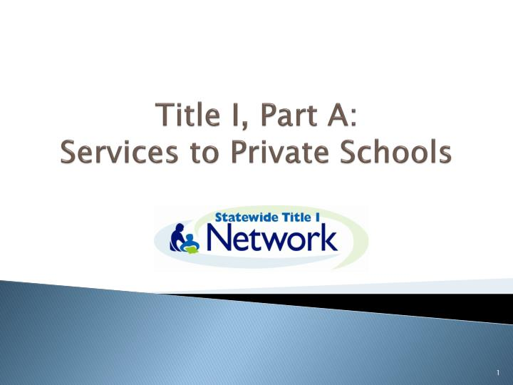 Title i part a services to private schools