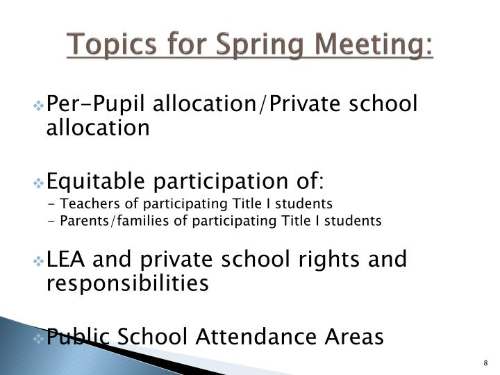 Topics for Spring Meeting: