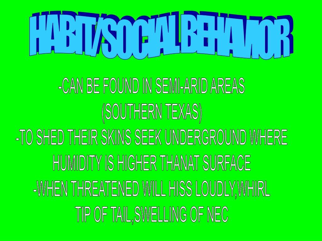 HABIT/SOCIAL BEHAVIOR