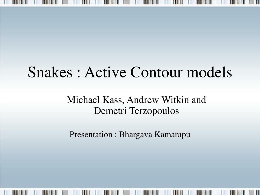 Snakes : Active Contour models