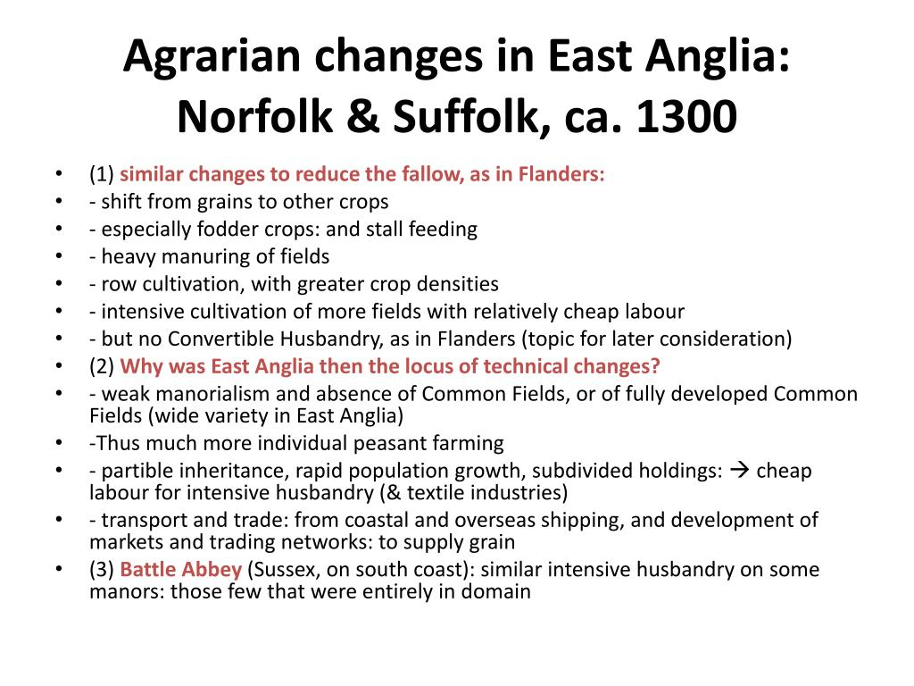 Agrarian changes in East Anglia: Norfolk & Suffolk, ca. 1300