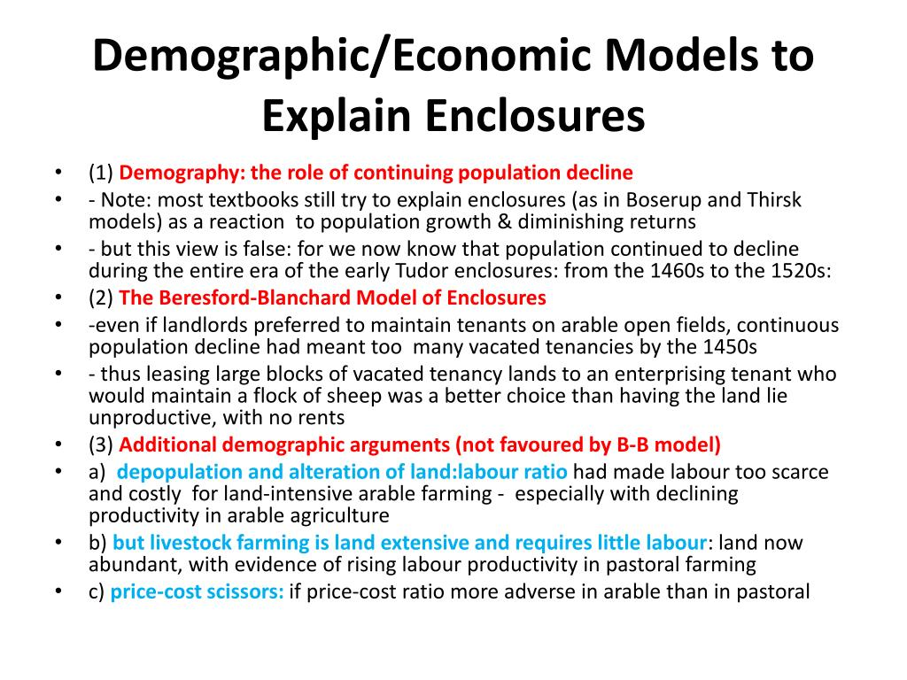 Demographic/Economic Models to Explain Enclosures