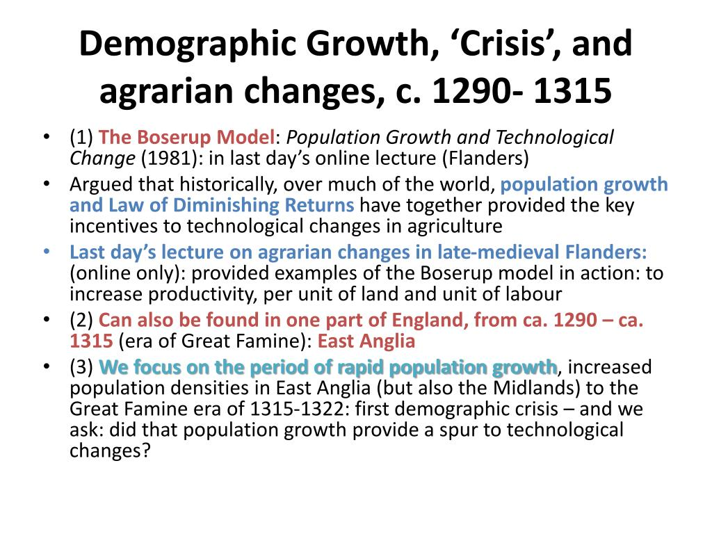 Demographic Growth, 'Crisis', and agrarian changes, c. 1290- 1315
